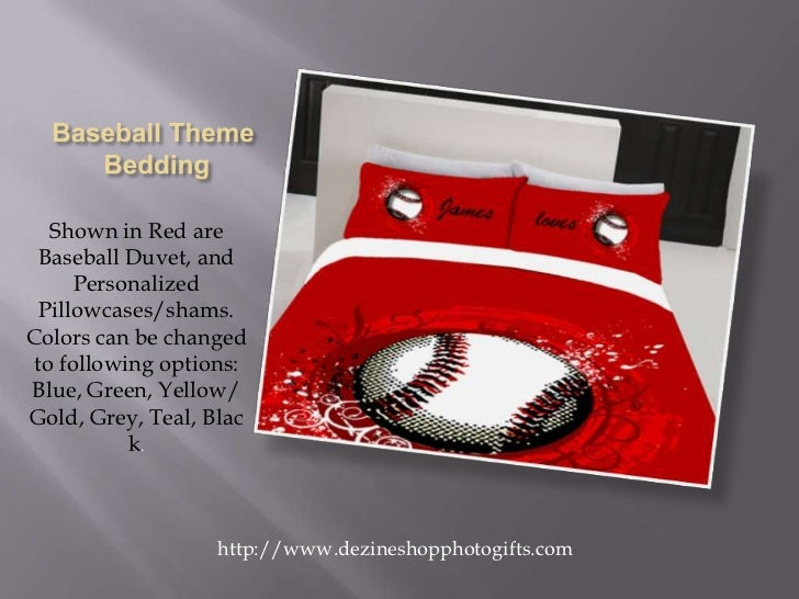 Baseball Theme Bedding<br />Shown in Red are Baseball Duvet, and Personalized Pillowcases/shams.  Colors can be changed to...