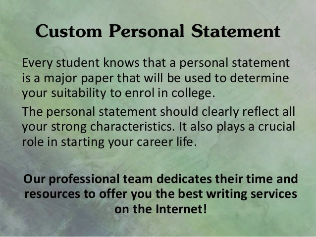 help writing custom personal statement