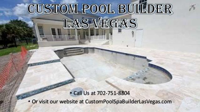 702-751-8804 Custom Pool Builders Las Vegas