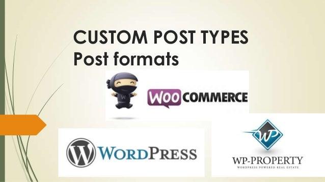 CUSTOM POST TYPES Post formats
