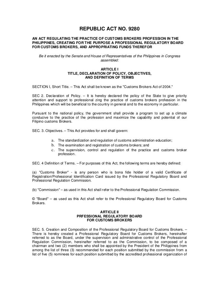 Nice 9280AN ACT REGULATING THE PRACTICE OF CUSTOMS BROKERS PROFESSION IN  THEPHILIPPINES, ...
