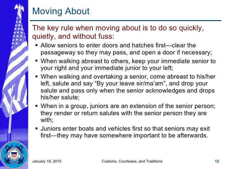 Moving About <ul><li>The key rule when moving about is to do so quickly, quietly, and without fuss: </li></ul><ul><ul><li>...