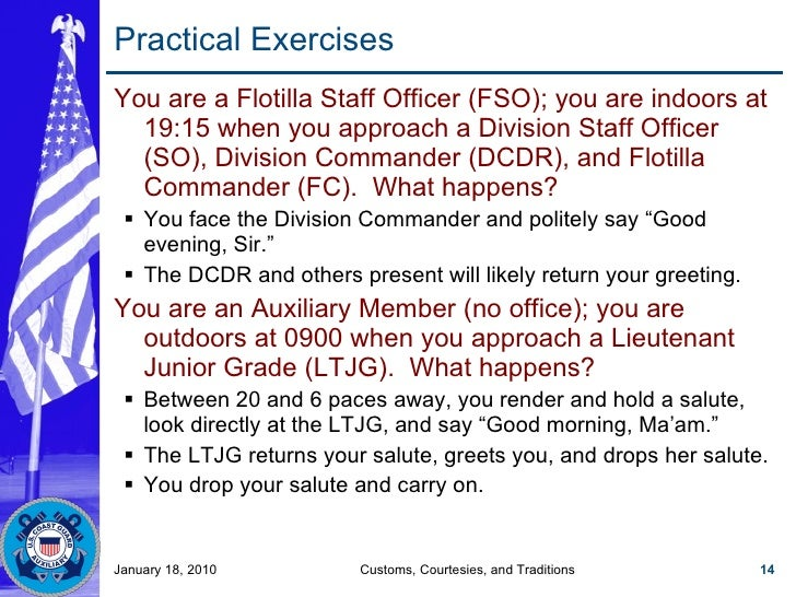 Practical Exercises <ul><li>You are a Flotilla Staff Officer (FSO); you are indoors at 19:15 when you approach a Division ...