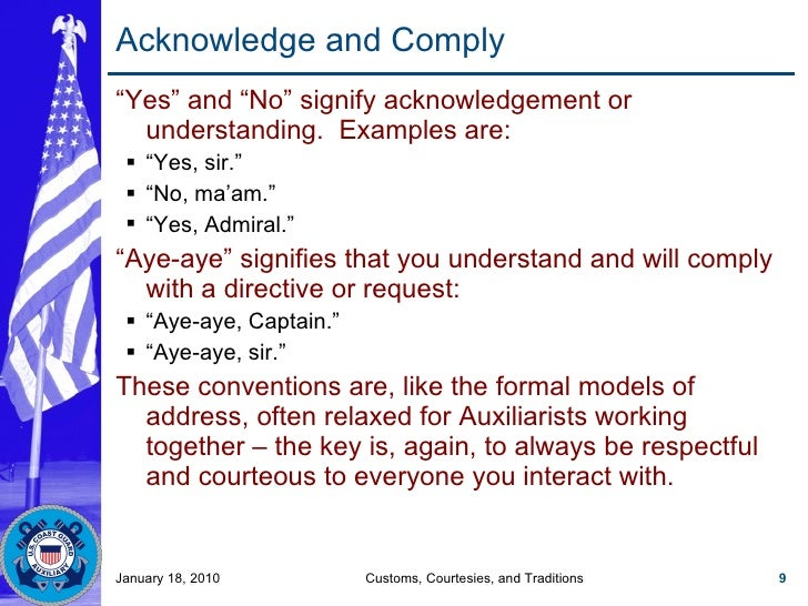 """Acknowledge and Comply <ul><li>"""" Yes"""" and """"No"""" signify acknowledgement or understanding.  Examples are: </li></ul><ul><ul>..."""
