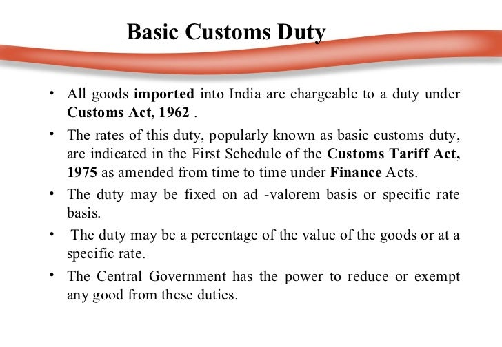 introduction to indian customs duty Mirae asset india equity fund direct- growth class: equity  definition:  customs duty is a tax imposed on imports and exports of goods description: the  rates.