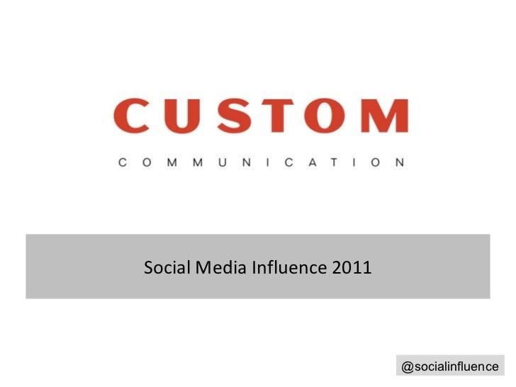Social Media Influence 2011 @socialinfluence