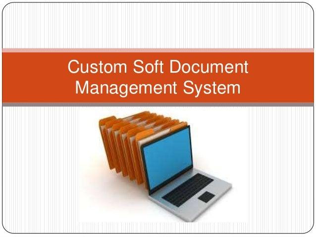 Custom Soft Document Management System