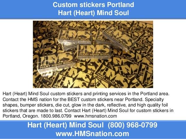 Custom stickers portland hart heart mind soul hart heart mind soul