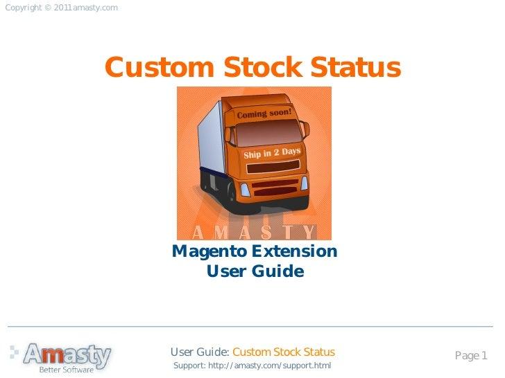 Copyright © 2011 amasty.com                       Custom Stock Status                              Magento Extension      ...