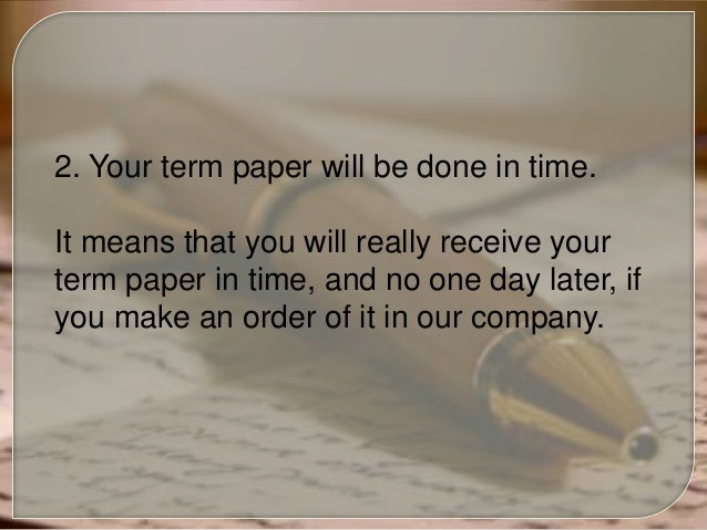 Term papers custom