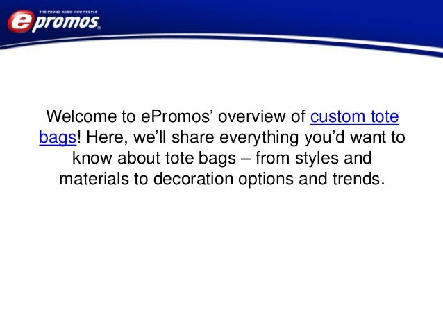 What You Need To Know About Custom Tote Bags Slide 2