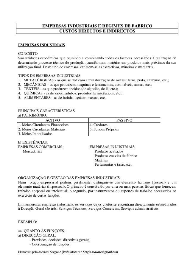 Elaborado pelo docente: Sergio Alfredo Macore / Sérgio.macore@gmail.com EMPRESAS INDUSTRIAIS E REGIMES DE FABRICO CUSTOS D...