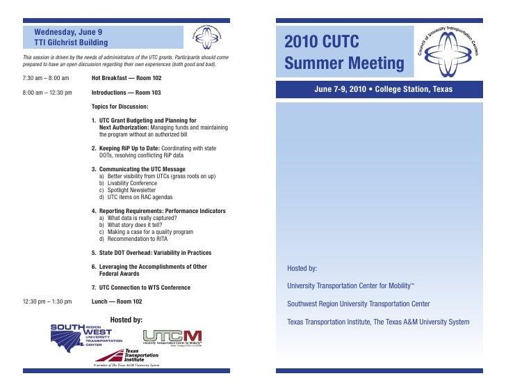 Wednesday, June 9      TTI Gilchrist Building                                                                         2010...