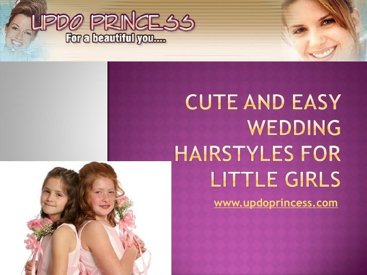 Cute Kid Hairstyles For Weddings: Cute And Easy Wedding Hairstyles For Little Girls