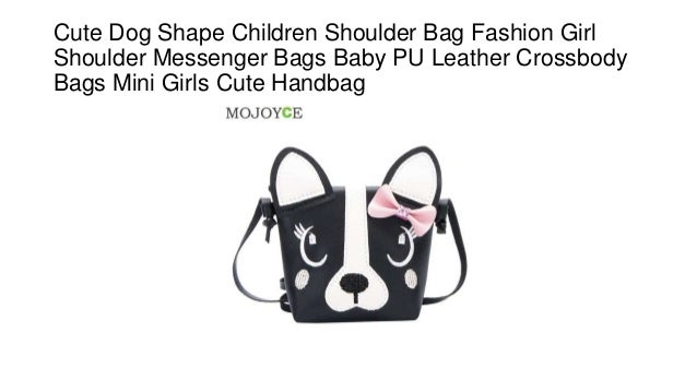 Cute dog shape children shoulder bag fashion girl shoulder messenger bags  baby pu leather crossbody bags mini girls cute handbag 5aeb15e0300dd