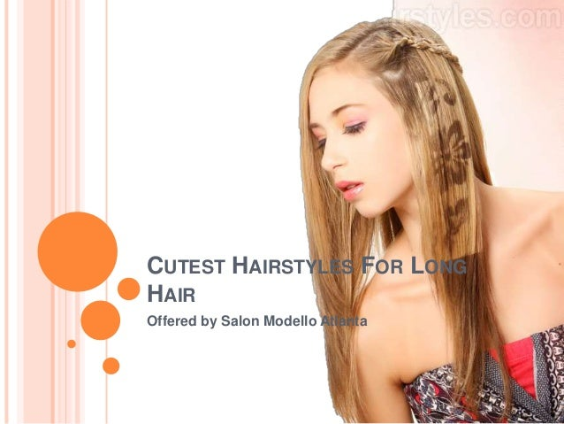 CUTEST HAIRSTYLES FOR LONG HAIR Offered By Salon Modello Atlanta ...