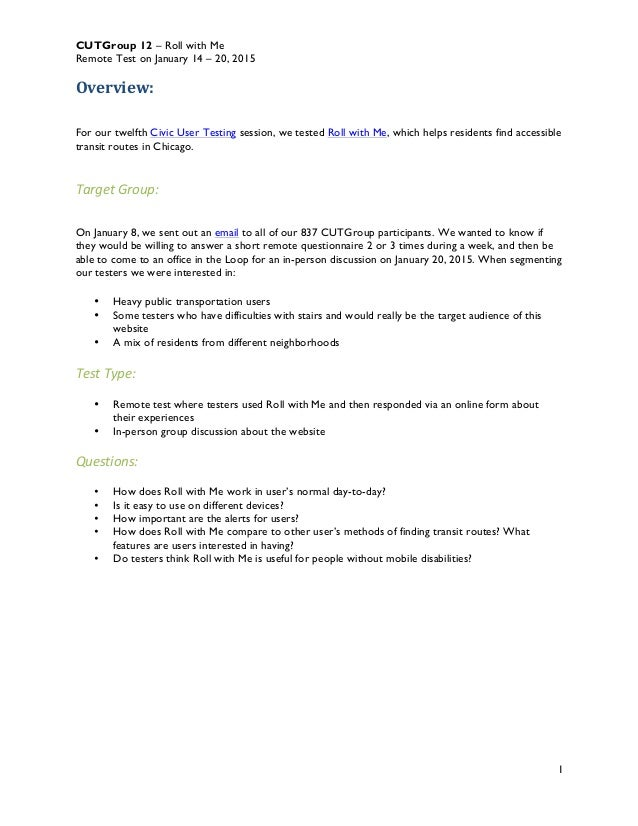 CUTGroup 12 – Roll with Me Remote Test on January 14 – 20, 2015 1 Overview:      For our twelfth Civic User Testing se...