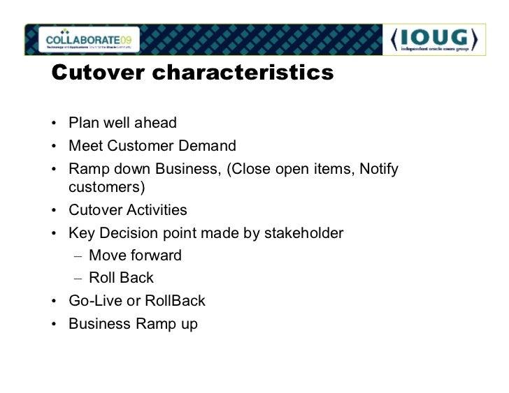 Definitely Learnt 10 Cutover Characteristics O Plan