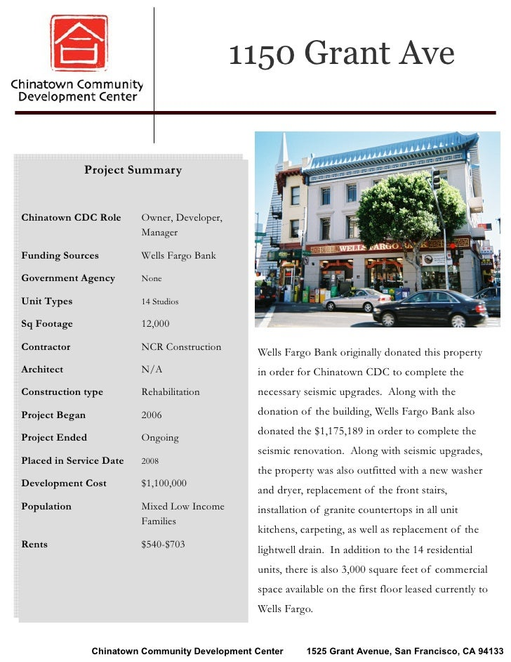 1150 Grant Ave                Project Summary   Chinatown CDC Role       Owner, Developer,                          Manage...
