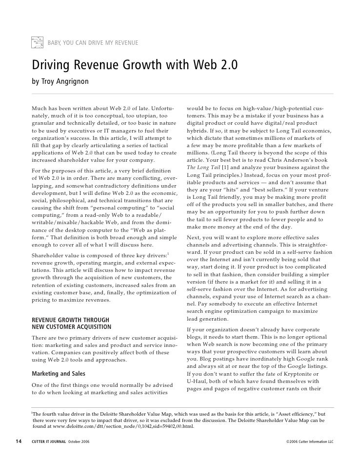 BABY, YOU CAN DRIVE MY REVENUE        Driving Revenue Growth with Web 2.0      by Troy Angrignon        Much has been writ...