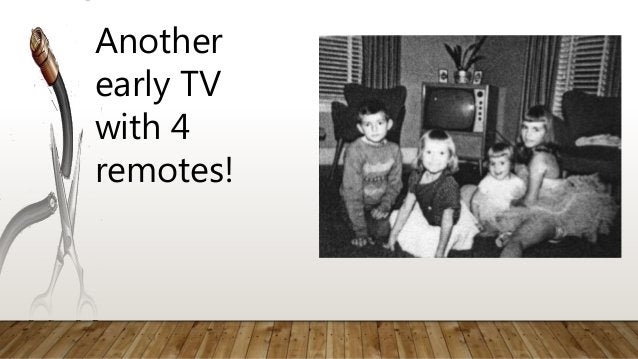 Another early TV with 4 remotes!