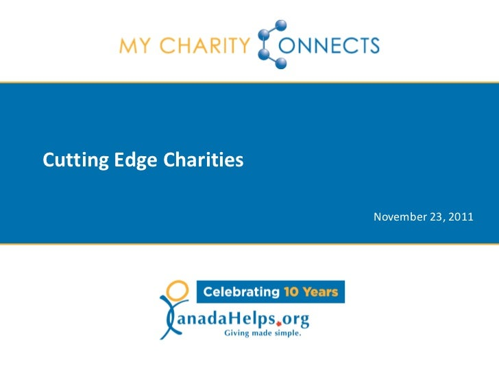 Cutting Edge Charities                         November 23, 2011