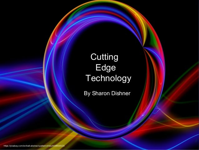 Cutting Edge Communication Cutting Edge Technology By Sharon Dishner https://pixabay.com/en/ball-abstract-pattern-lines-44...