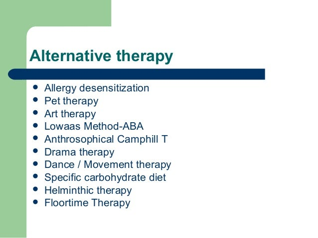 Do Alternative Treatments For Autism >> Cutting Edge Therapies In Autism