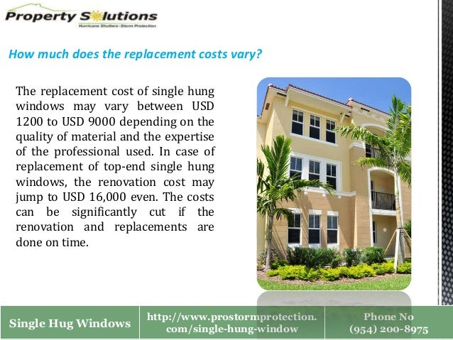 Cutting renovation costs of single hung windows
