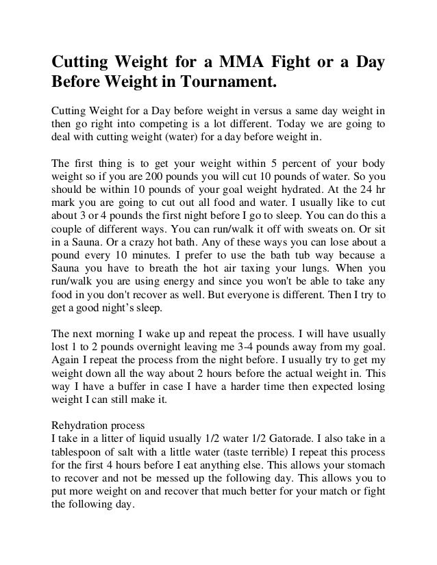 Cutting Weight for a MMA Fight or a Day Before Weight in Tournament. Cutting Weight for a Day before weight in versus a sa...