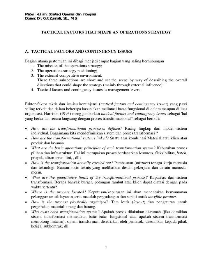 Materi kuliah: Strategi Operasi dan IntegrasiDosen: Dr. Cut Zurnali, SE., M.Si          TACTICAL FACTORS THAT SHAPE AN OPE...