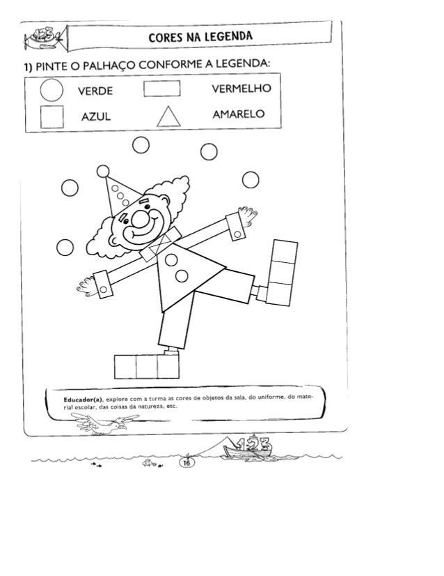 CORES NA LEGENDA     1) PINTE O PALHAÇO CONFORME A LEGENDA:   Q VERDE I:  VERMELHO E] AZUL A AMARELO              Educador...