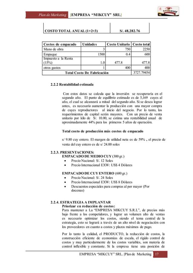 "Plan de Marketing [EMPRESA ""MIKCUY"" SRL] EMPRESA ""MIKCUY"" SRL.  Plan de Marketing 17 COSTO TOTAL ANUAL (1+2+3) S/. 48,282...."