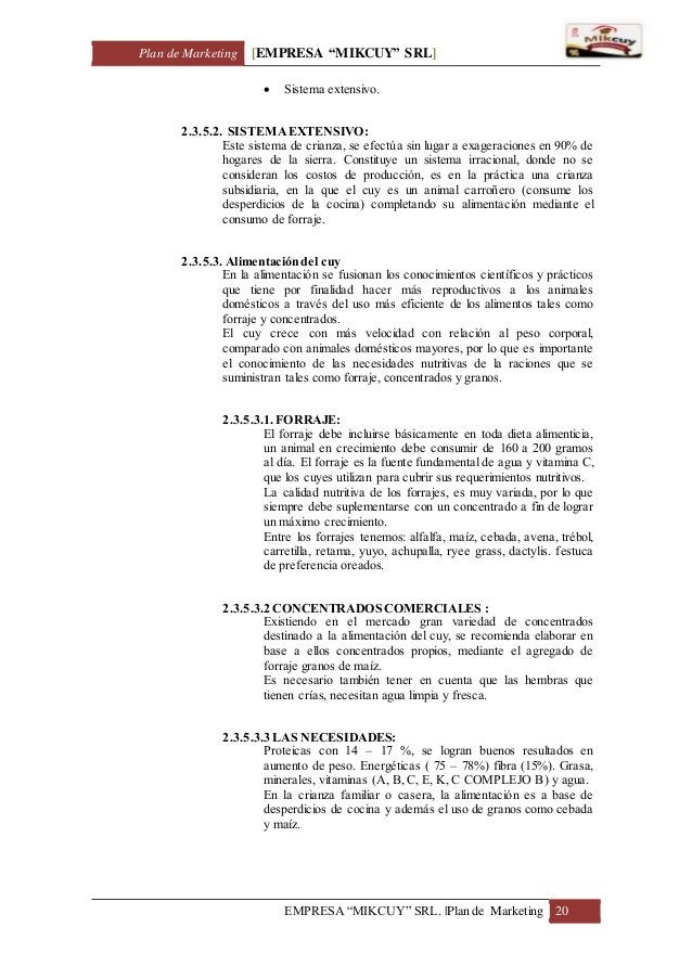"Plan de Marketing [EMPRESA ""MIKCUY"" SRL] EMPRESA ""MIKCUY"" SRL.  Plan de Marketing 20  Sistema extensivo. 2.3.5.2. SISTEMA..."