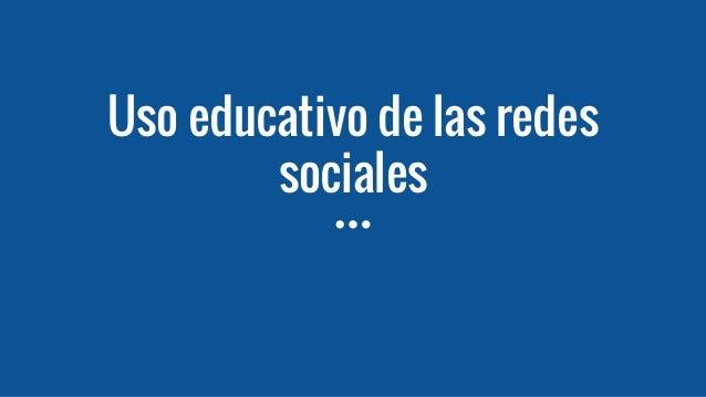Uso educativo de las redes sociales