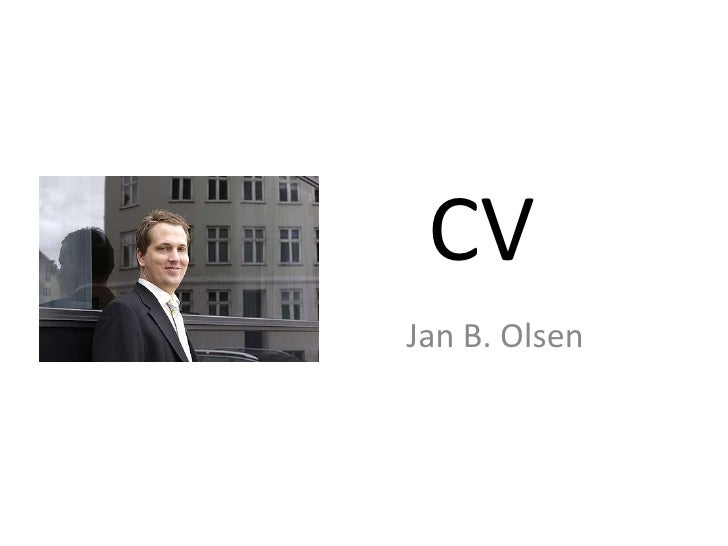 CV<br />Jan B. Olsen<br />