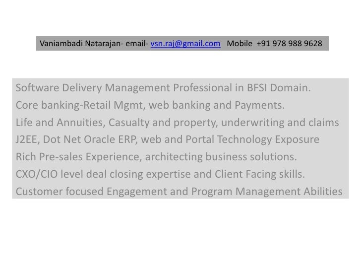 VaniambadiNatarajan- email- vsn.raj@gmail.com   Mobile  +91 978 988 9628<br />Software Delivery Management Professional in...