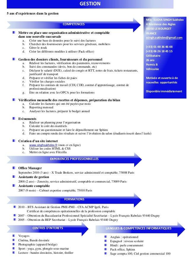 5 ans d'expériences dans la gestion Mlle SUCHA SINGH Sukhdev 4 Résidence des Aigles 93350 LE BOURGET FRANCE ssingh.sukhdev...