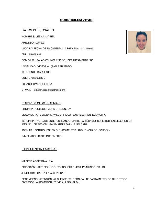 1 CURRICULUM VITAE DATOS PERSONALES NOMBRES: JESICA MARIEL APELLIDO: LOPEZ LUGAR Y FECHA DE NACIMIENTO: ARGENTINA, 21/12/1...