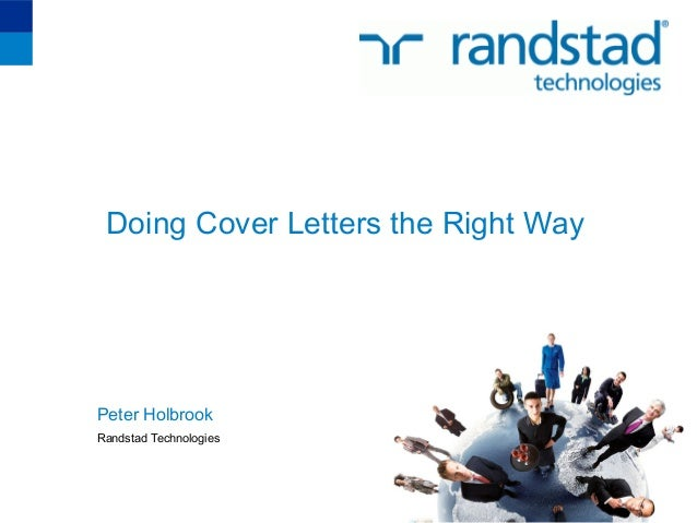 Doing Cover Letters the Right WayPeter HolbrookRandstad Technologies