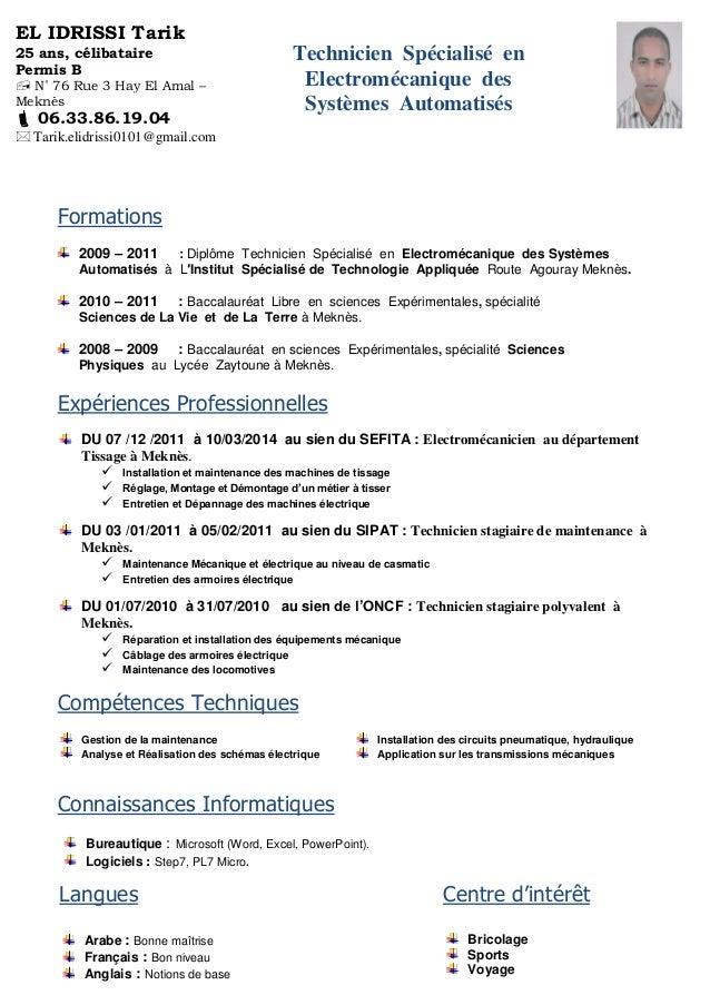 Cv Electromécanique. Formations 2009 \u2013 2011  Diplôme Technicien Spécialisé  en Electromécanique des Systèmes Automatisés à L\u2032