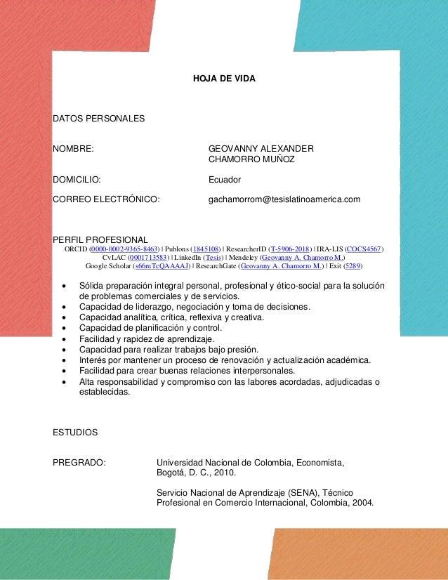 HOJA DE VIDA DATOS PERSONALES NOMBRE: GEOVANNY ALEXANDER CHAMORRO MUÑOZ DOMICILIO: Ecuador CORREO ELECTRÓNICO: gachamorrom...