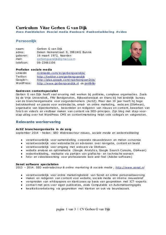 pagina 1 van 3   CV Gerben G van Dijk Curriculum Vitae Gerben G van Dijk #seo #webteksten #social media #webcare #webontwi...