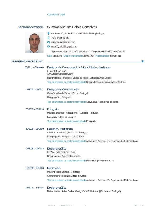 Curriculum Vitae© União Europeia, 2002-2013 | http://europass.cedefop.europa.eu Página 1 / 3INFORMAÇÃO PESSOAL Gustavo Aug...