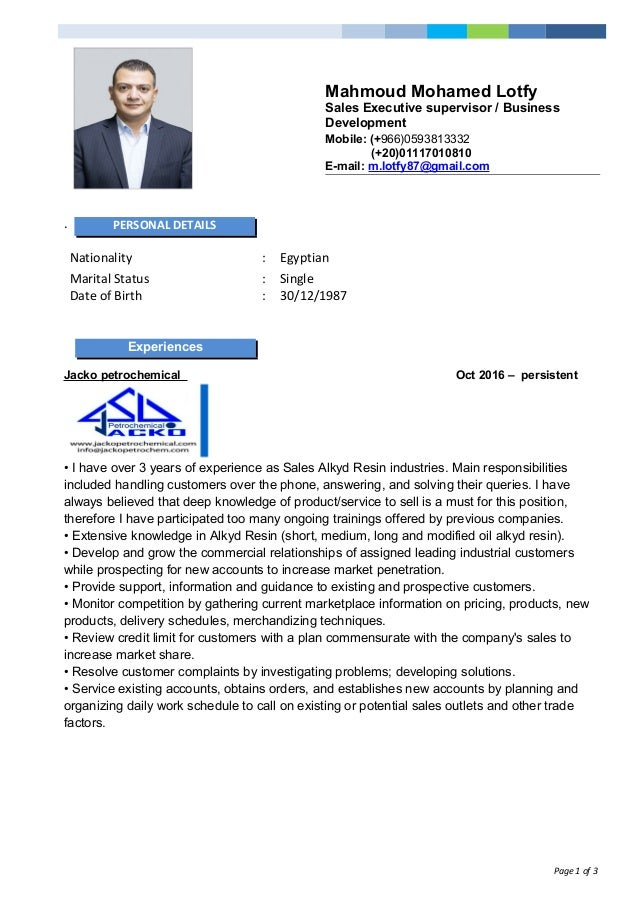 Mahmoud Mohamed Lotfy Sales Executive supervisor / Business Development Mobile: (+966)0593813332 (+20)01117010810 E-mail: ...
