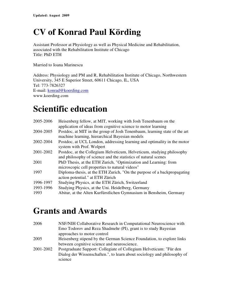 CV of Konrad Paul Körding<br />Assistant Professor at Physiology as well as Physical Medicine and Rehabilitation, associat...