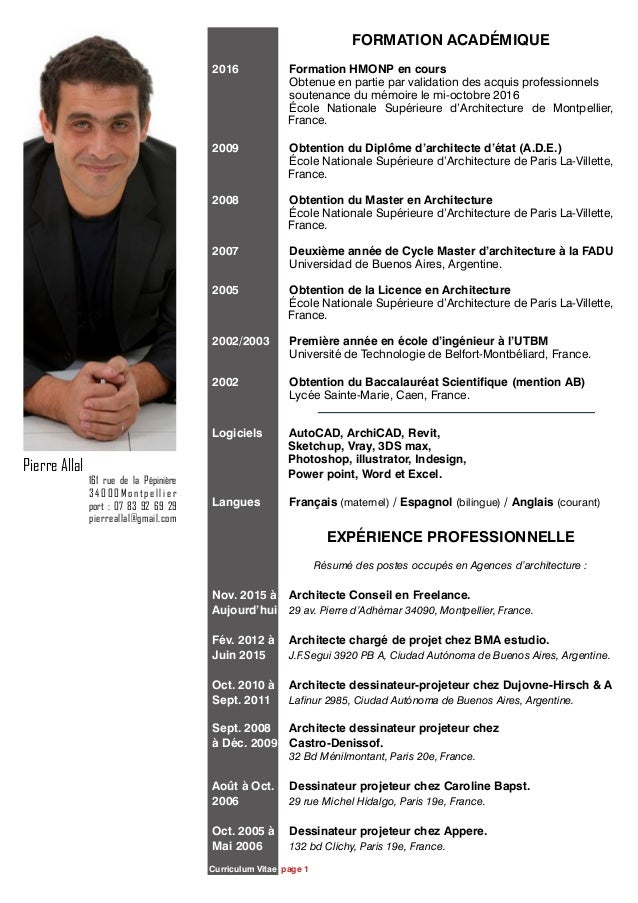 Curriculum Vitae page 1 Pierre Allal 161 rue de la Pépinière 3 4 0 0 0 M o n t p e l l i e r port : 07 83 92 69 29 pierrea...