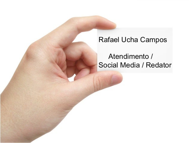 Rafael Ucha CamposAtendimento /Social Media / Redator