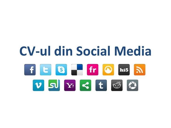CV-ul din Social Media<br />