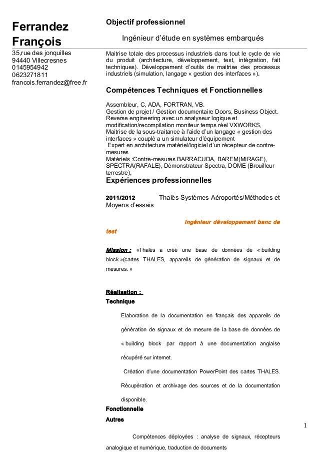 Ferrandez François 35,rue des jonquilles 94440 Villecresnes 0145954942 0623271811 francois.ferrandez@free.fr 1 Objectif pr...